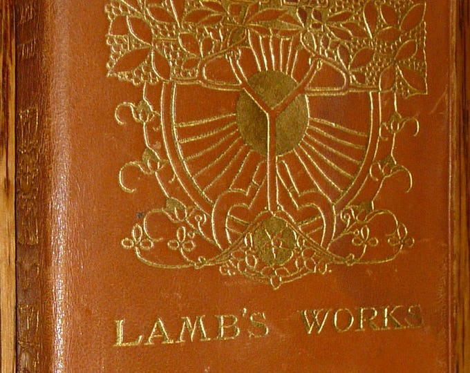 The Works of Charles Lamb Ca. 1900 Simpkin, Marshall, Hamilton, Kent & Co., Ltd Hardcover HC London Antique