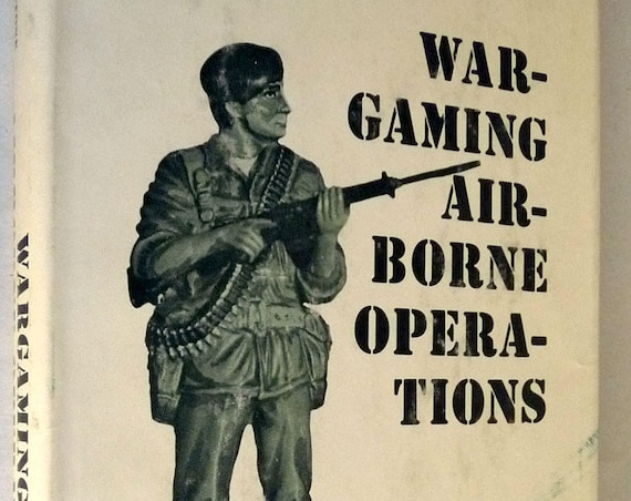 Wargaming Airborne Operations 1979 by Donald Featherstone - World War II WWII Military Reenactment Hardcover HC w/ Dust Jacket