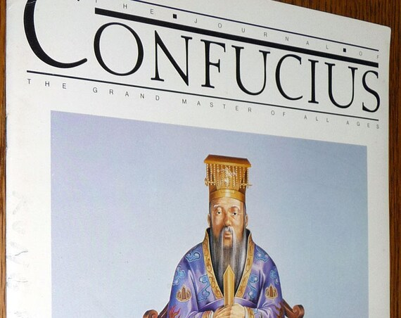 The Journal of Confucius Grand Master of All Ages October 1982 Volume 1 Inaugural Edition - Kowloon, Hong Kong