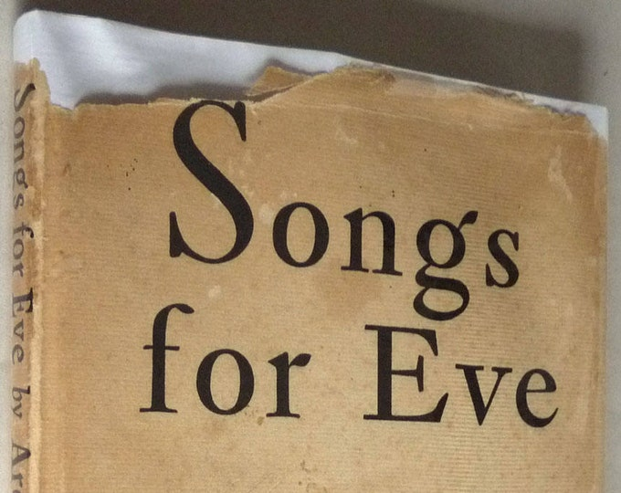 Songs for Eve by Archibald MacLeish SIGNED 1st Edition Hardcover in Dust Jacket 1954 Poetry Verse