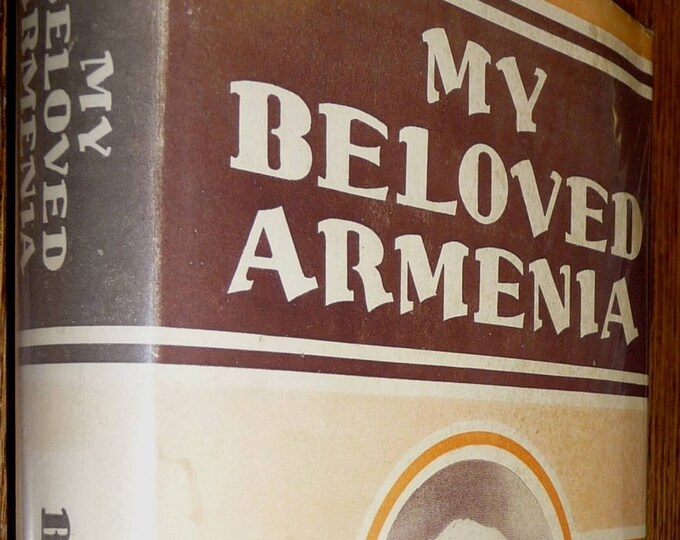 My Beloved Armenia Thrilling Testimony Marie Banker 1936 Hardcover HC w/ Dust Jacket DJ Bible Institute Colportage Assn