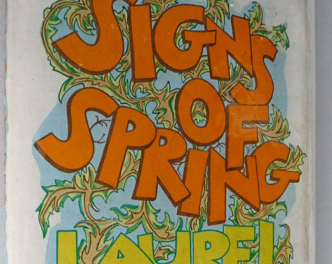 Signs of Spring 1980 by Laurel Lee SIGNED 1st Edition Hardcover HC w/ Dust Jacket DJ Autobiography Hodgkins Disease