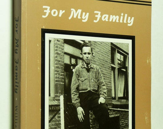 For My Family 1997 by William L. Lowenberg - Signed Autobiography Holocaust Concentration Camps WWII