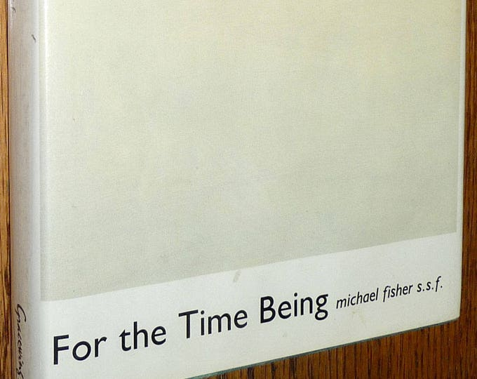 For the Time Being: A Memoir by Michael Fisher 1st Edition Hardcover HC w/ Dust Jacket DJ 1993