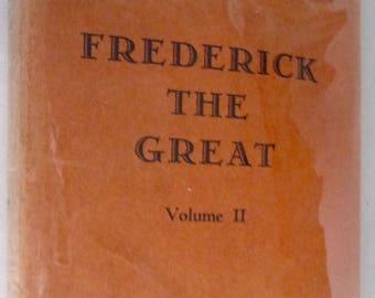 Frederick the Great: Memoirs of His Reader Volume II 1st American Edition Hard Cover HC Dust Jacket DJ 1930 Henri De Catt