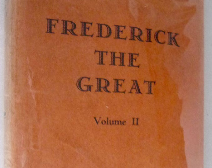 Frederick the Great: Memoirs of His Reader Volume II 1st American Edition Hard Cover HC Dust Jacket DJ 1930 Henri De Catt