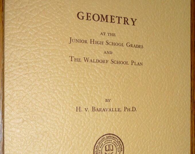 Geometry at the Junior High School Grades & Waldorf Plan 1948 by Hermann von Baravalle - Adelphi College