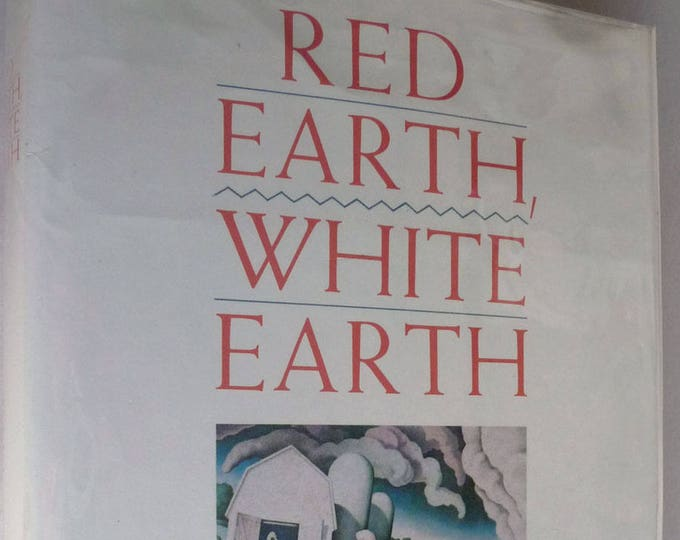 Red Earth, White Earth 1986 Will Weaver 1st Edition Signed Hardcover HC w/ Dust Jacket DJ - Ojibwe Tribe Native American Fiction