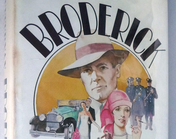 Broderick 1980 by William Heffernan 1st Edition 1st Printing Hardcover HC w/ Dust Jacket DJ - Cop Gone Bad - Fiction