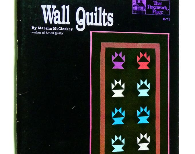 Wall Quilts - Marsha McCloskey Quilting Instructions 1983 Sewing Crafts Signed Edition