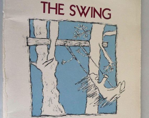 The Swing 1996 by Gary Gildner illustrated by Elizabeth Sloan - Limited Printing Signed Poems Poetry Verse