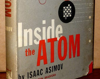 Inside the Atom 1956 by Isaac Asimov 2nd Printing Hardcover HC w/ Dust Jacket DJ Abelard-Schuman Science
