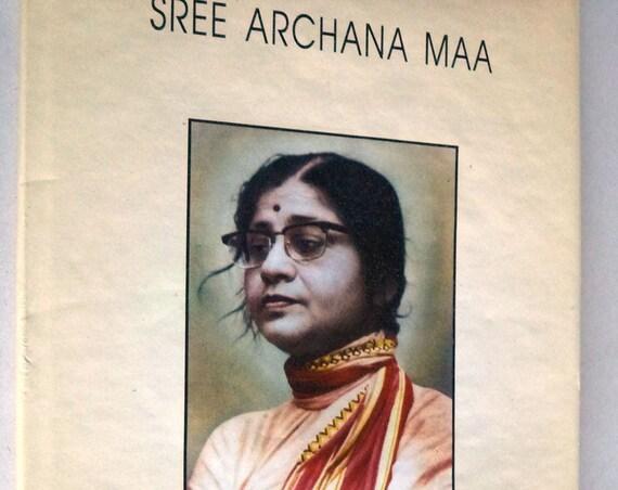 Sree Archana Maa by Sarajit Biswas Hindu Biography Ca. 2003 Hardcover HC Kolkata India Rare