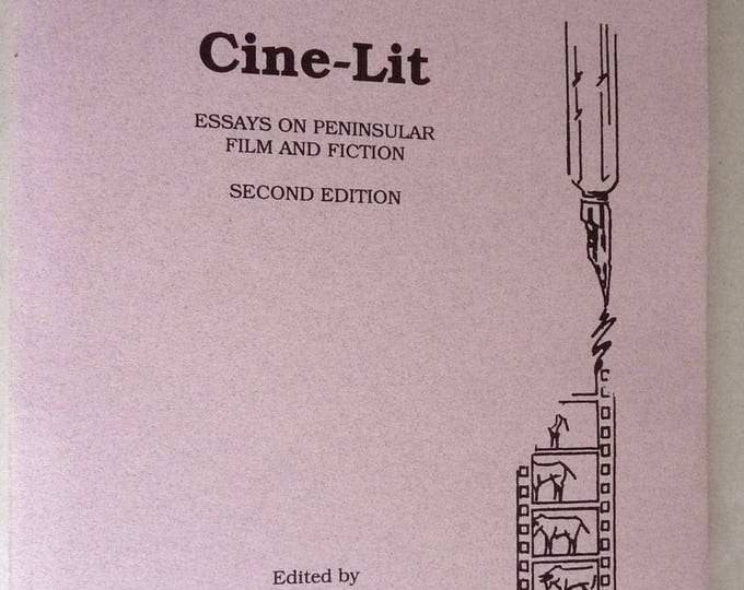 Cine-Lit: Essays on Peninsular Film and Fiction (Second Edition) 1992 English Spanish Essays Oregon State Very Rare