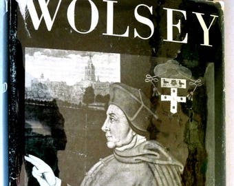 Wolsey 1953 A.F. Pollard - Hardcover HC w/ Dust Jacket DJ - Biography Catholic Church England Henry VIII