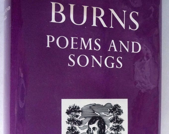Burns: Poems and Songs 1969 by Robert Burns - Hardcover HC w/ Dust Jacket DJ - Oxford Univ Press London Poetry Verse