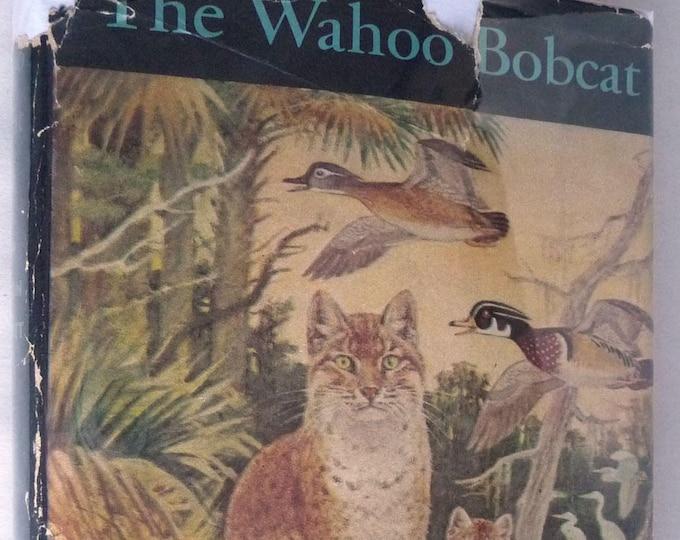 The Wahoo Bobcat 1950 Joseph Wharton Lippincott Junior Literary Guild Hardcover HC w/ Rare Dust Jacket DJ Youth YA Fiction