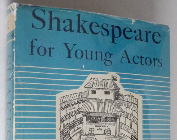 Shakespeare for Young Actors 1957 Short Plays 1st Edition Hardcover HC w/ Dust Jacket DJ  Acting Theater Drama