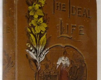 Ideal Life or Royal Road to Success & Happiness by Henry D. Northrop 1895 Hardcover HC -  Christian Life Virtues Morals