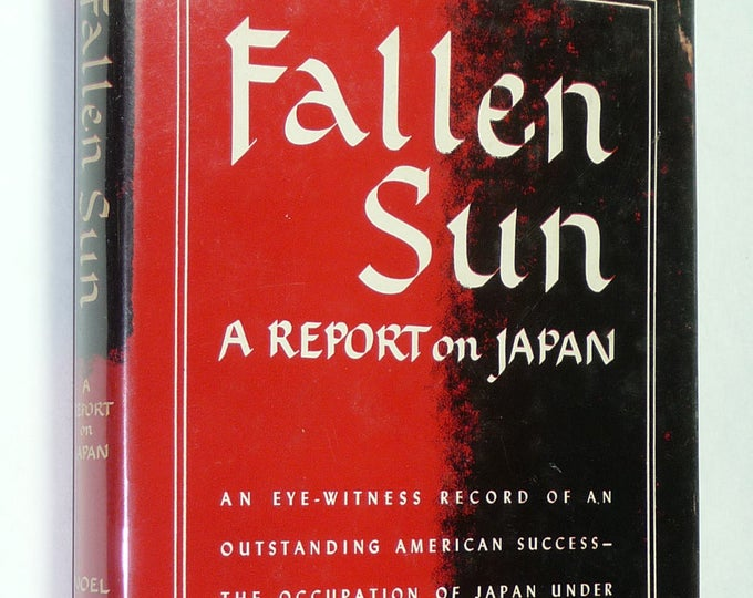 Fallen Sun: a Report on Japan by Noel F. Busch 1st Edition Hardcover HC w/ Dust Jacket DJ 1948 Appleton-Century World War II
