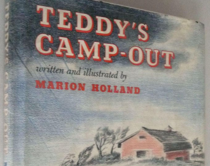 Teddy's Camp-Out by Marion Holland 1963 Hardcover HC w/ Dust Jacket DJ - Children Juvenile Picture Book