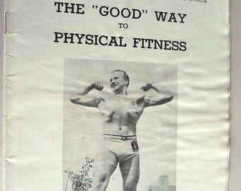 "The ""Good"" Way to Physical Fitness Ca. 1940s Harry L. Good - Weightlifting Exercise Information Sales Brochure Catalog Barbells Dumbbells"