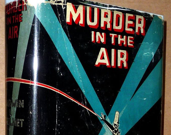 Murder in the Air 1931 Darwin L. Teilhet Grosset Hard Cover HC w/ Rare Dust Jacket DJ Murder Mystery Novel Fiction Vintage