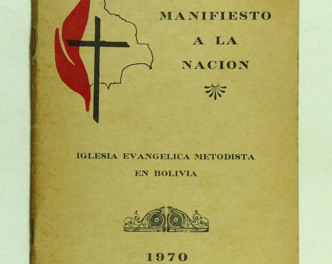 Manifiesto a La Nacion - Iglesia Evangelica Metodista Bolivia 1970 eclesiologia - Rare - Spanish Language