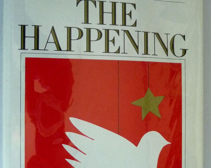 The Happening: A Carol For All Seasons 1974 by John Wahtera - 1st Edition Hardcover HC w/ Dust Jacket DJ - Christmas Story