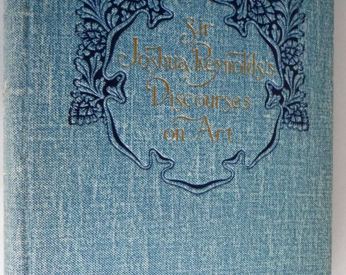 Antique Art Criticism:  Sir Joshua Reynolds' Discoures on Art Hard Cover HC Limited Numbered Large Paper Edition 1891