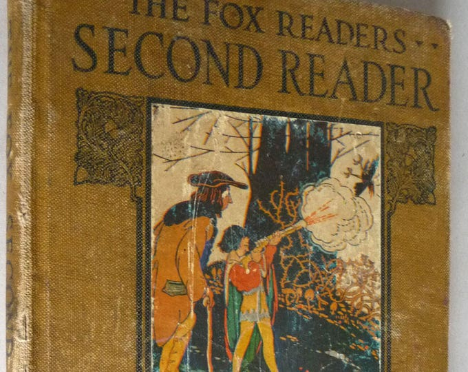 The Fox Second Reader 1918 by Florence Fox - Hardcover HC - Antique Vintage Elementary Primer 1st Edition