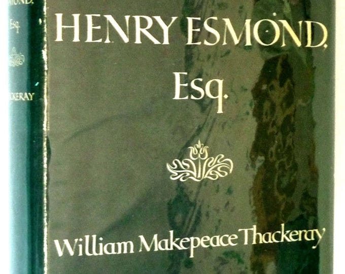 The History of Henry Esmond, Esq. 1950 William Makepeace Thackeray - Hardcover HC w/ Dust Jacket DJ - Harper's Modern Classics