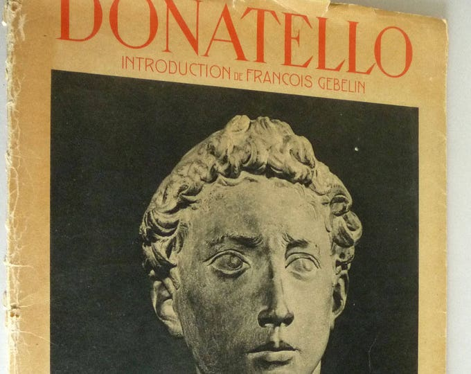 Donatello: Encyclopedie Alpina Illustree 1943 - French Language - Art Sculpture Folio Folder Italian Renaissance Artist