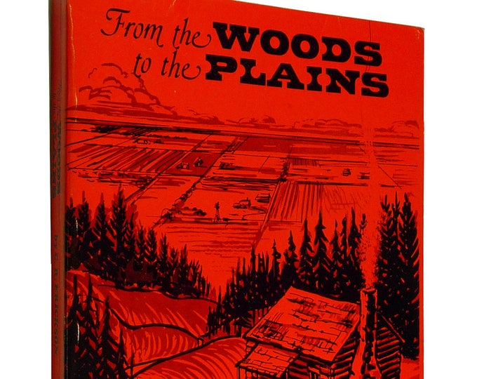 From the Woods to the Plains: An Autobiography by 1979 Soft Cover Family & Society Mid-West