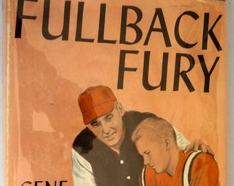 Fullback Fury 1964 by Gene Olson - Signed 1st Edition Hardcover HC w/ Dust Jacket - Football Sports YA Fiction