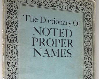 The Dictionary of Noted Proper Names Keith & Clothilde Sutton Ca. 1950s 1960s Rare Reference Vintage National Book Club People Locations