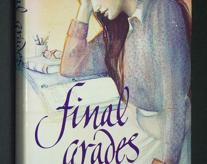 Final Grades by Anita Heyman Hardcover HC w/ Dust Jacket DJ 1983 Dodd, Mead and Co. YA Young Adult, Youth Fiction Novel