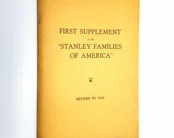"Revision to 1946 of the First Supplement to the Thomas Stanley Section of the ""Stanley Families of America"" by Israel P. Warren - 1887"