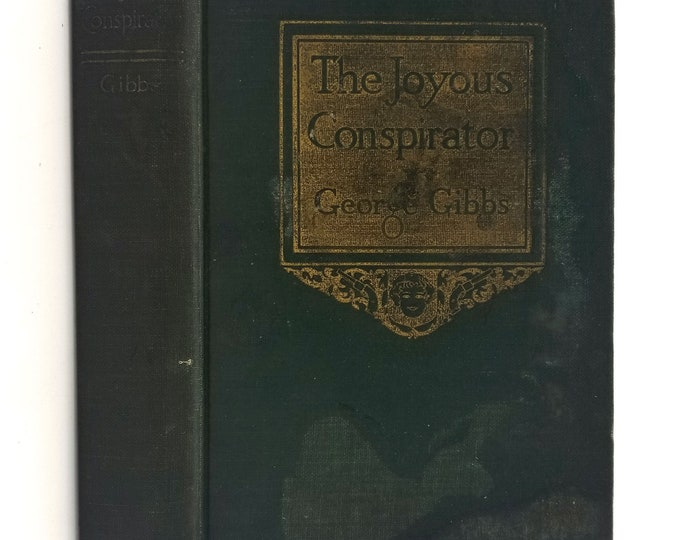 Vintage Romance Fiction:  Joyous Conspirator by George Gibbs Hardcover HC 1927 J.H. Sears & Co. Novel