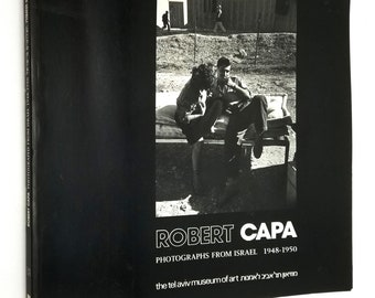 Robert Capa: Photographs from Israel 1948-1950 Soft Cover 1989 Tel Aviv Museum of Art