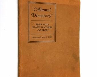 River Falls State Teachers College Alumni Directory March, 1929 - Normal School, University of Wisconsin, Pierce County, WI
