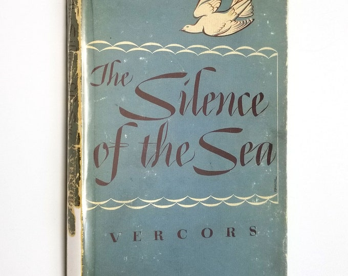 The Silence of the Sea by Vercors 1944 1st American Edition Hardcover HC w/ Dust Jacket DJ - Macmillan - WWI Fiction - Nazi Occupied France