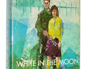 White in the Moon by Gretchen Sprague 2nd Printing Hardcover HC w/ Dust Jacket 1968 YA Fiction Novel