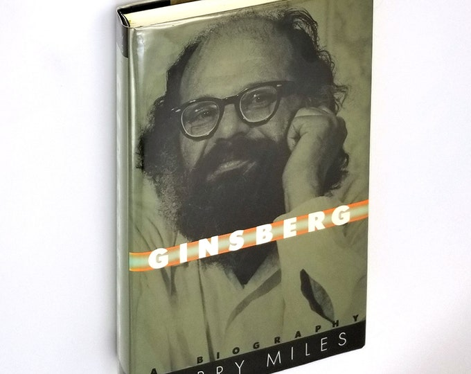 Ginsberg: A Biography by Barry Miles SIGNED (Ginsberg) 1st Edition Hardcover in Dust Jacket 1989