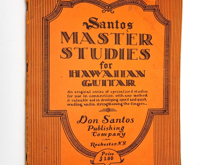 Santos Master Studies for Hawaiian Guitar 1933 Don Santos Publishing Co Speed & Reading Technique