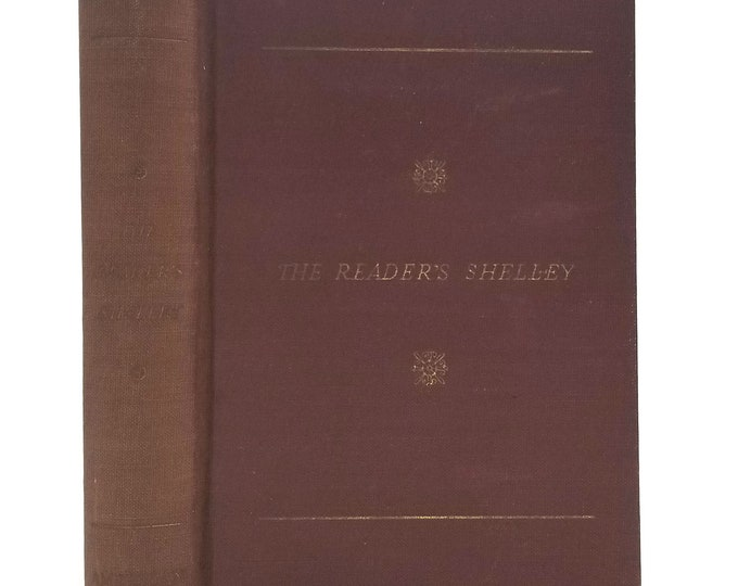 The Reader's Shelley by Percy Bysshe Shelley 1st Edition Hardcover HC 1942 American Book Co. Poetry Poems, Verse