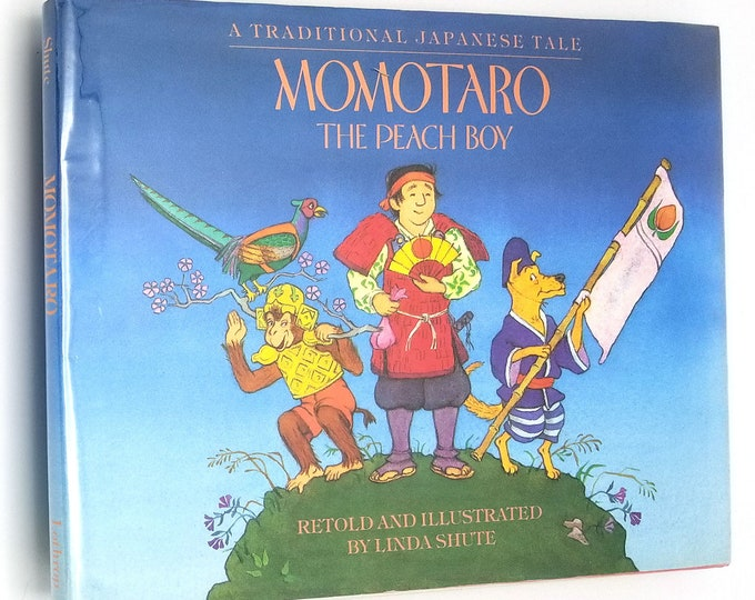 Momotaro the Peach Boy Traditional Japanese Tale by Linda Shute SIGNED 1st Edition Hardcover HC w/ Dust Jacket DJ 1986 Children's