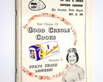 1963 Rice & Creole Souvenir Cookbook - International Rice Festival - Crowley, Louisiana, LA - Recipes, Cooking