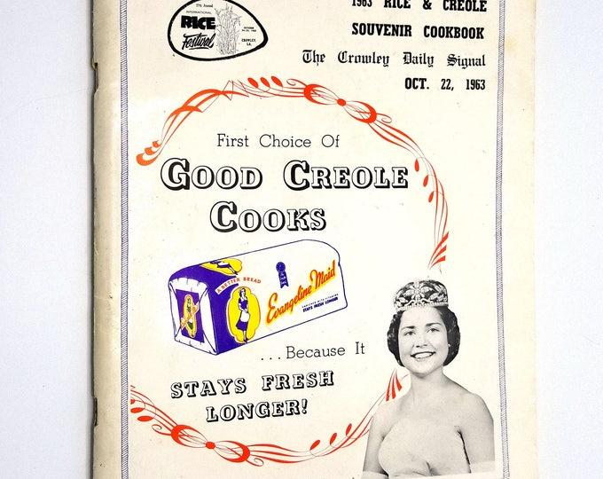 1963 Rice & Creole Souvenir Cookbook - International Rice Festival - Crowley, Louisiana, LA - Recipes, Cooking