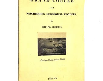 Grand Coulee and Neighboring Geological Wonders by Otis W. Freeman 1937 Washington State WA Travel Tourism Geology